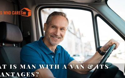 What Is Man With A Van & Its Advantages?