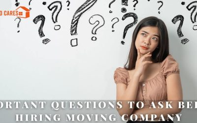 Important Questions To Ask Before Hiring Moving Company